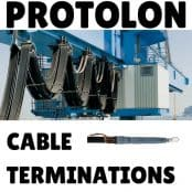Protolon Cable Terminations – MV HV Termination For Flexible, Trailing, Reeling Cables