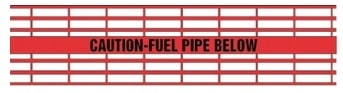 Caution Fuel Pipe Below - Red