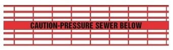 Caution Pressure Sewer Below - Red