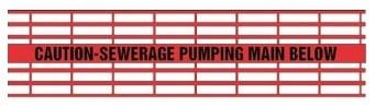 Caution Sewerage Pumping Main Below - Red