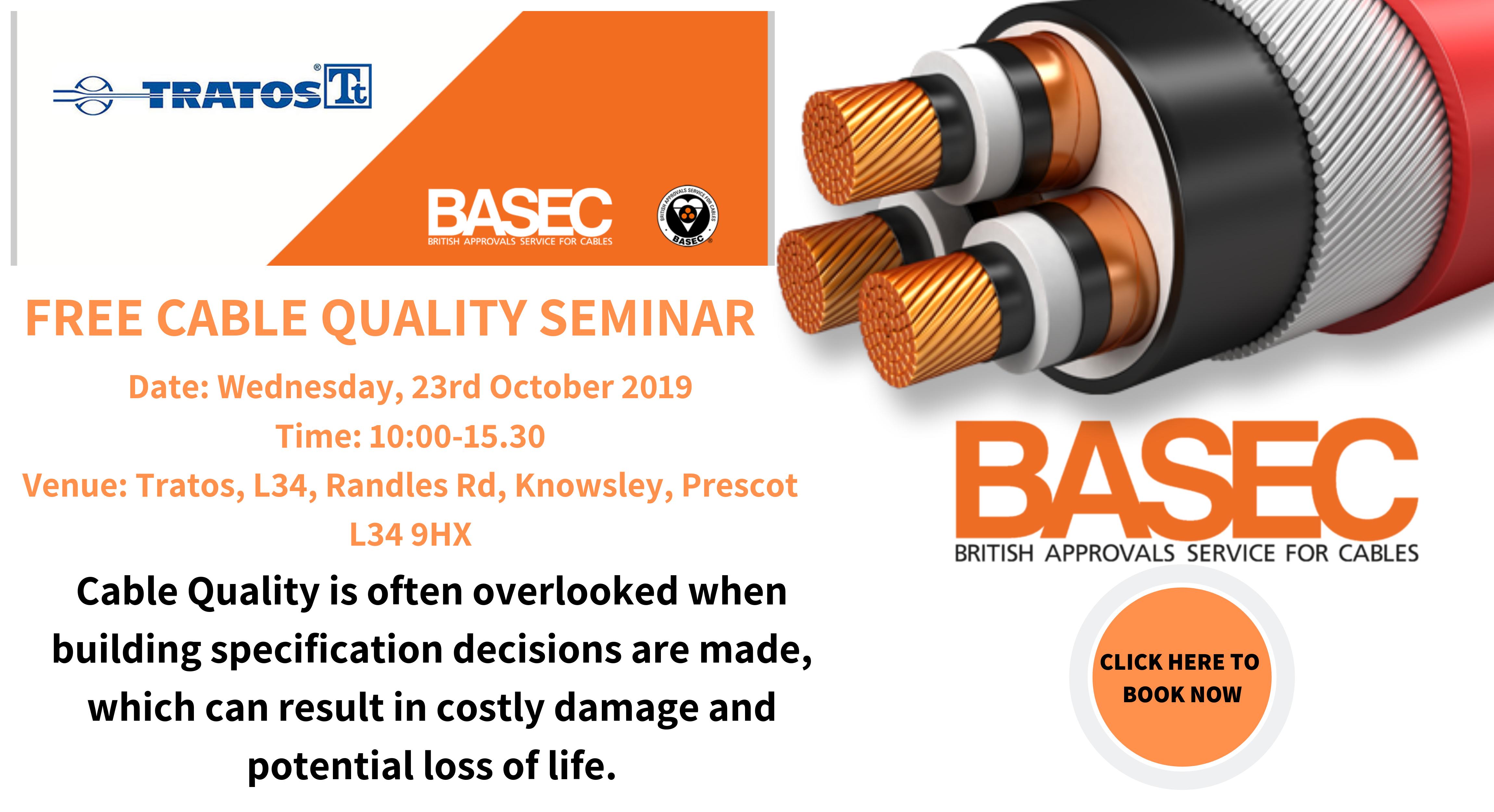 BASEC Cable Quality Seminar