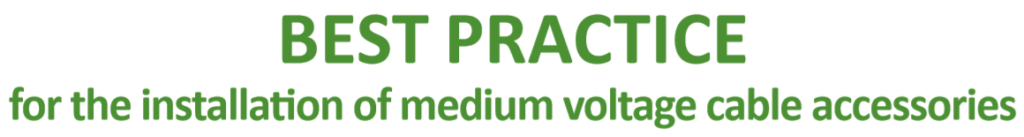 Medium Voltage Cable Accessories - Best Practice Guide