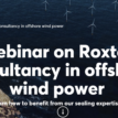 WEBINAR INVITE – Roxtec Consultancy In Offshore Wind Power