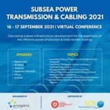 Subsea Power Transmission & Cabling 2021   Virtual Conference 16 – 17 September 2021